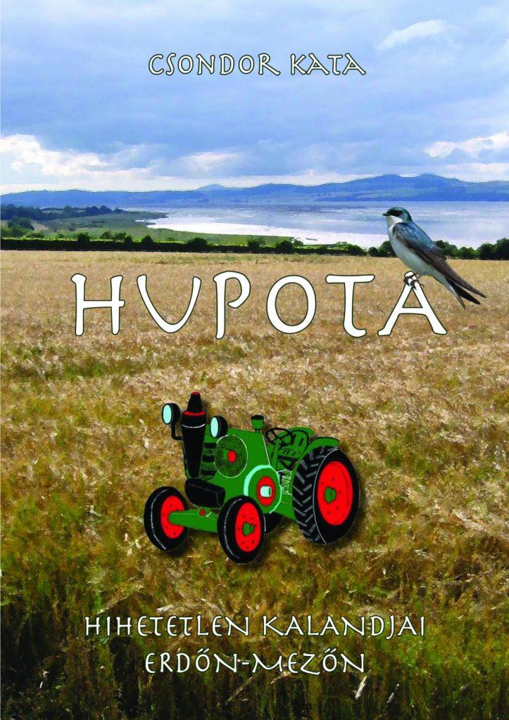 Hupota hihetetlen kalandjai erdőn-mezőn