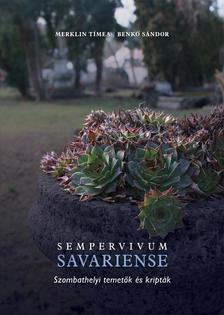 Sempervivum Savariense - Szombathelyi temetők és kripták